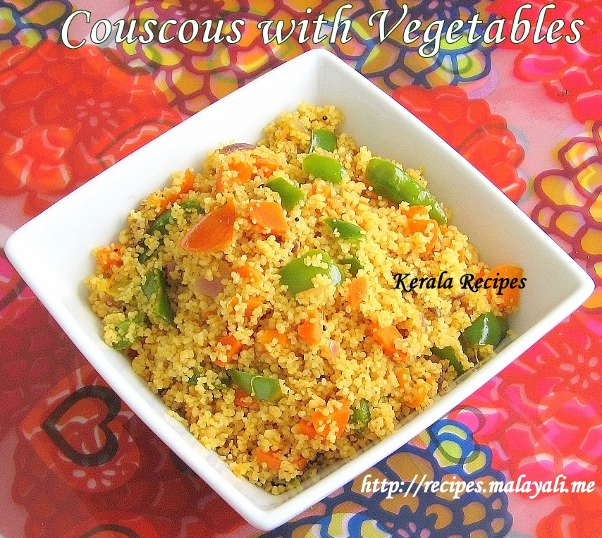 Couscous with vegetables kerala recipes for Couscous food recipe